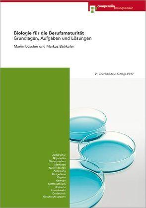 Biologie für die Berufsmaturität von Bütikofer,  Markus, Lüscher,  Martin