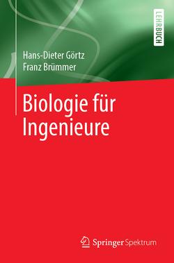 Biologie für Ingenieure von Brümmer,  Franz, Görtz,  Hans-Dieter, Siemann-Herzberg,  Martin