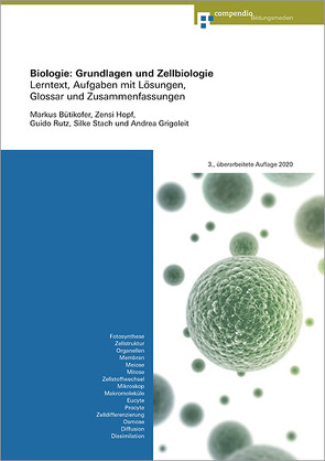 Biologie: Grundlagen und Zellbiologie von Bütikofer,  Markus, Grigoleit,  Andrea, Hopf,  Zensi, Rutz,  Guido, Stach,  Silke