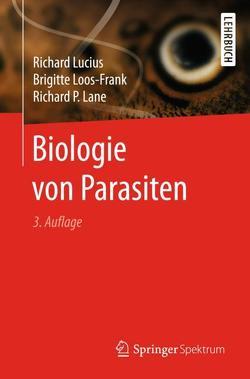 Biologie von Parasiten von Lane,  Richard P., Loos-Frank,  Brigitte, Lucius,  Richard