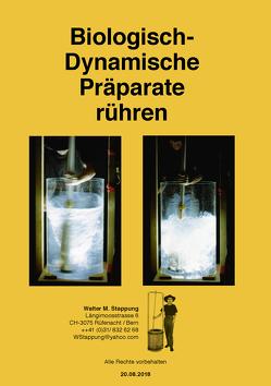 Biologisch-Dynamische Präparate rühren von Stappung,  Walter