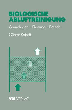Biologische Abluftreinigung von Kobelt,  Günter