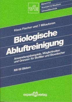 Biologische Abluftreinigung von Fischer,  Klaus