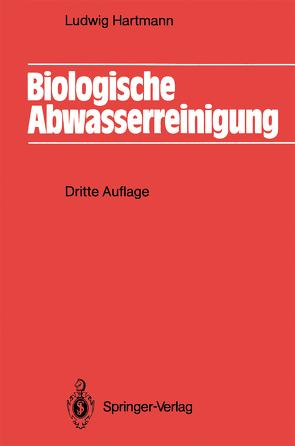 Biologische Abwasserreinigung von Hartmann,  Ludwig