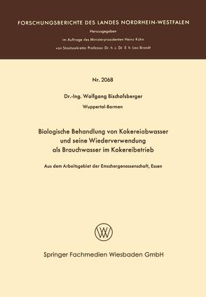 Biologische Behandlung von Kokereiabwasser und seine Wiederverwendung als Brauchwasser im Kokereibetrieb von Bischofsberger,  Wolfgang