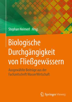 Biologische Durchgängigkeit von Fließgewässern von Heimerl,  Stephan