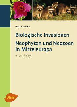 Biologische Invasionen von Kowarik,  Ingo