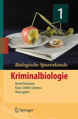 Biologische Spurenkunde von Herrmann,  Bernd, Saternus,  Klaus-Steffen