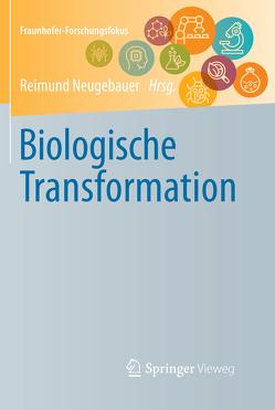 Biologische Transformation von Neugebauer,  Reimund