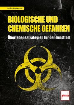 Biologische und chemische Gefahren von Hoppenrath,  Detlev