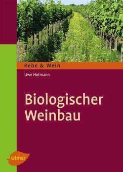 Biologischer Weinbau von Hofmann,  Uwe