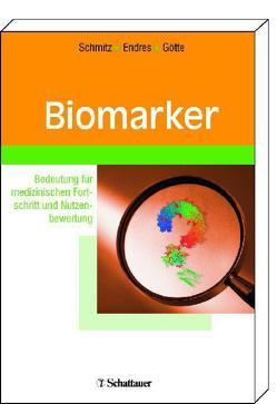 Biomarker von Endres,  Stefan, Götte,  Dieter, Schmitz,  Gerd