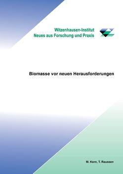 Biomasse vor neuen Herausvorderungen von Dr. Kern,  Michael, Raussen,  Thomas