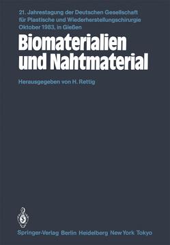Biomaterialien und Nahtmaterial von Rettig,  H.