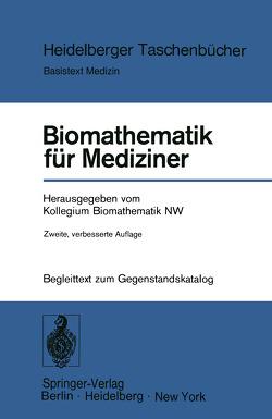 Biomathematik für Mediziner von Kollegium Biomathematik NW