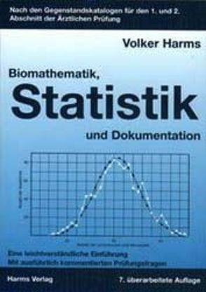 Biomathematik, Statistik und Dokumentation von Harms,  Volker