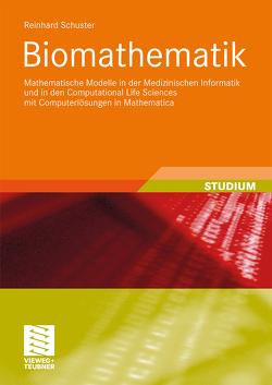 Biomathematik von Schuster,  Reinhard