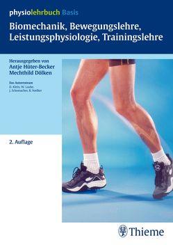 Biomechanik, Bewegungslehre, Leistungsphysiologie, Trainingslehre von Dölken,  Mechthild, Hüter-Becker,  Antje