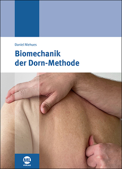 Biomechanik der Dorn-Methode von Niehues,  Daniel