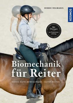 Biomechanik für den Reiter von Rolmanis,  Debbie
