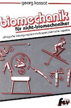 Biomechanik für Nicht-Biomechaniker von Kassat,  Georg, Potthoff,  Jürgen