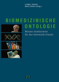 Biomedizinische Ontologie von Jansen,  Ludger, Smith,  Barry