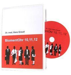 BiomentOhr 10,11,12 von Greuel,  Hans