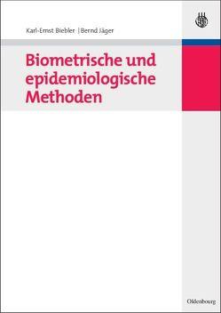 Biometrische und epidemiologische Methoden von Biebler,  Karl-Ernst, Jaeger,  Bernd