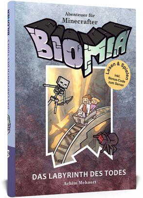 BIOMIA – Abenteuer für Minecraft Spieler von Mehnert,  Achim