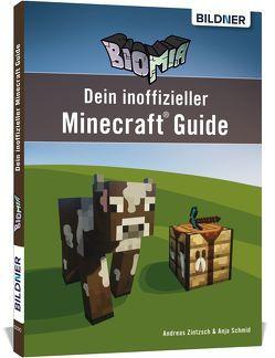 BIOMIA – Dein inoffizieller Minecraft Guide von Schmidt,  Anja, Zintzsch,  Andreas