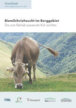 Biomilchviehzucht im Berggebiet von Spengler Neff,  Anet