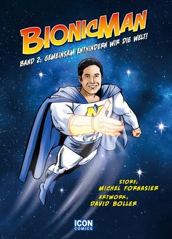 Bionicman Band 2 von Boller,  David, Fornasier,  Michel