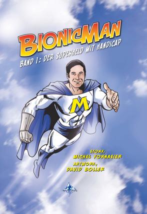 BIONICMAN von Boller,  David, Fornasier,  Michel, Spiegelberg Verlag
