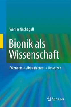 Bionik als Wissenschaft von Nachtigall,  Werner
