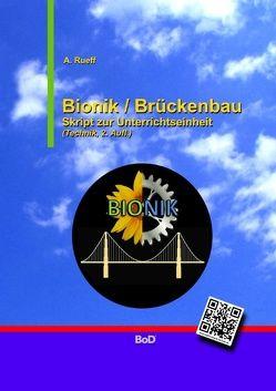 Bionik / Brückenbau von Rueff,  A.