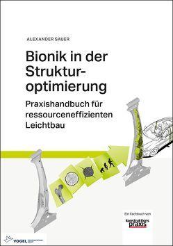 Bionik in der Strukturoptimierung von Sauer,  Alexander