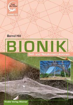 Bionik – Seil- und Netzkonstruktionen von Hill,  Bernd