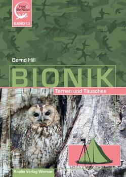 Bionik – Tarnen und Täuschen von Hill,  Bernd