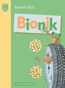 Bionik – Von der Natur lernen von Hill,  Bernd