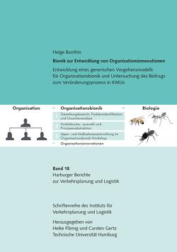 Bionik zur Entwicklung von Organisationsinnovationen von Banthin,  Helge