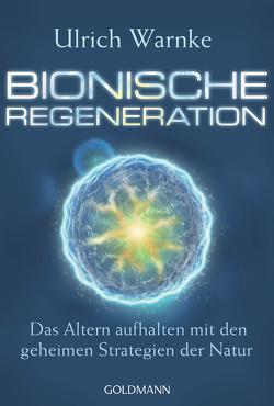 Bionische Regeneration von Warnke,  Ulrich