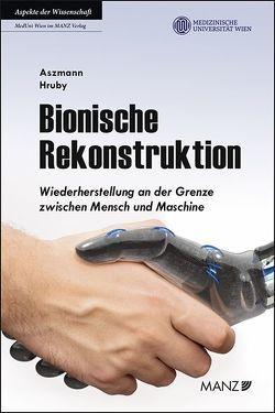 Bionische Rekonstruktion von Aszmann,  Oskar, Hruby,  Laura A.