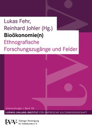Bioökonomie(n) von Fehr,  Lukas, Johler,  Reinhard