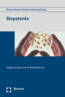Biopatente von Brandl,  Barbara, Schleissing,  Stephan