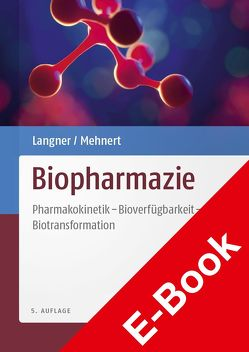 Biopharmazie von Borchert,  Hans-Hubert, Langner,  Andreas, Mehnert,  Wolfgang, Pfeifer,  Siegfried, Pflegel,  Peter