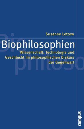 Biophilosophien von Lettow,  Susanne