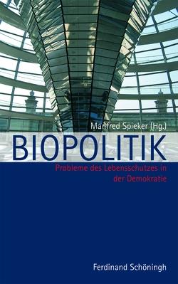 Biopolitik von Spieker,  Manfred