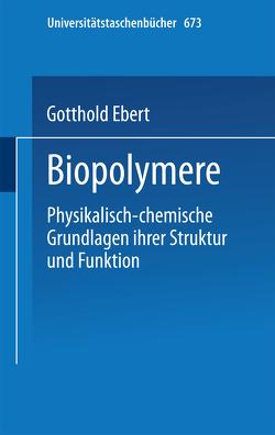 Biopolymere von Ebert,  G.