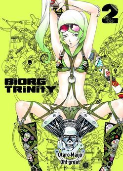 Biorg Trinity von Maijo,  Otaro, Oh! great