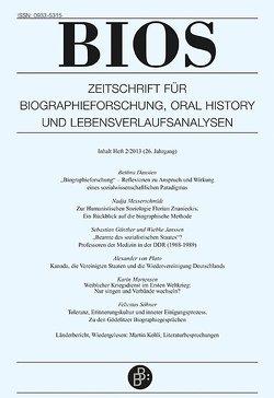 Bios 2/2013 von Dausien,  Bettina, Huinink,  Johannes, Leh,  Almut, Lehmann,  Albrecht, Niethammer,  Lutz, von Plato,  Alexander et al.